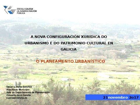 O planeamento urbanístico - A nova configuración xurídica do urbanismo e do patrimonio cultural en Galicia